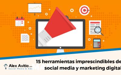 15 herramientas imprescindibles de social media y marketing digital