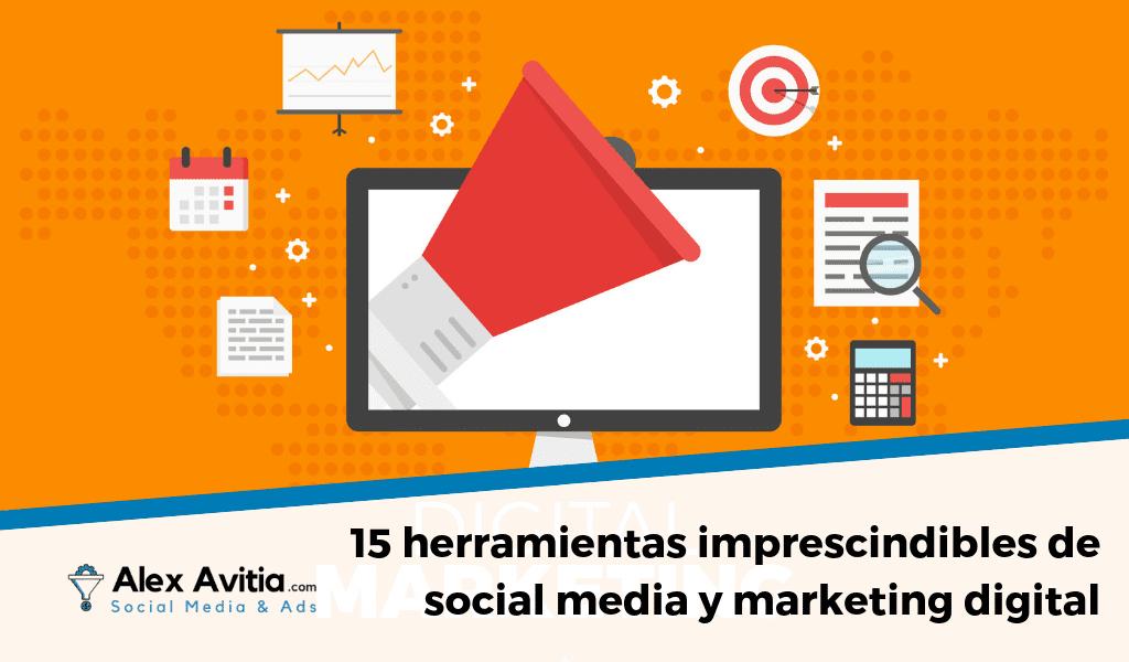 15 herramientas social media y marketing digital